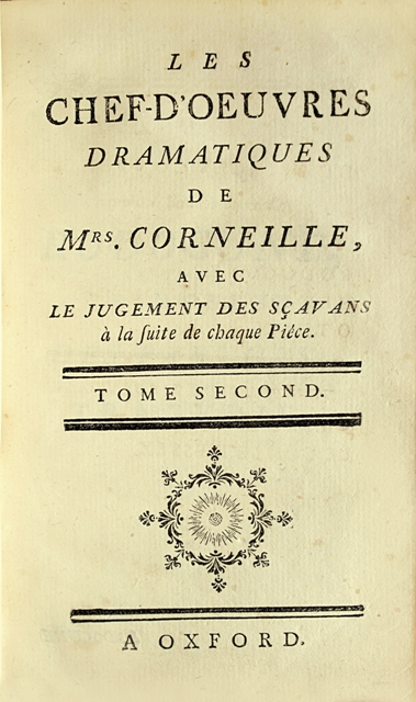 "Nice edition of Pierre and Thomas Corneille's ""Masterpieces""."