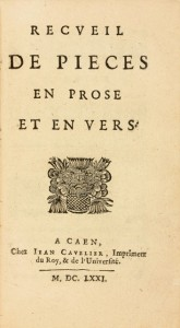 MOISANT DE BRIEUX Jacques Recueil de pieces en prose  Rare first edition of this rare books first ed...