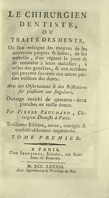 FAUCHARD-Pierre-Le-chirurgien-dentiste-ou-traite--This-work-is-the-best-